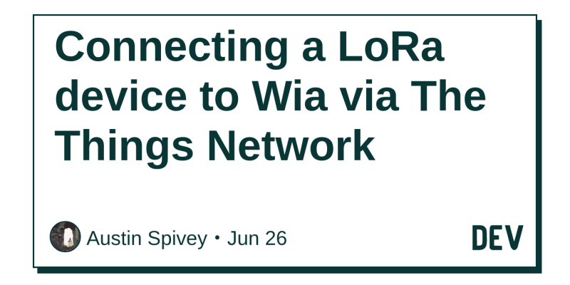 Connecting a LoRa device to Wia via The Things Network - DEV