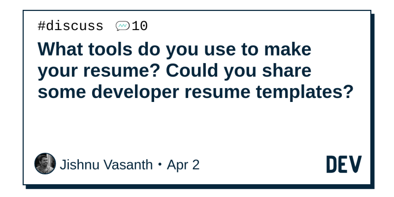 What tools do you use to make your resume? Could you share some ...