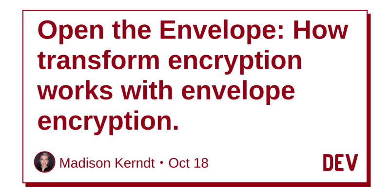 Open the Envelope: How transform encryption works with