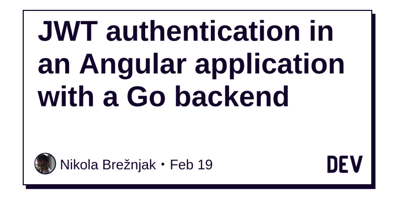 JWT authentication in an Angular application with a Go