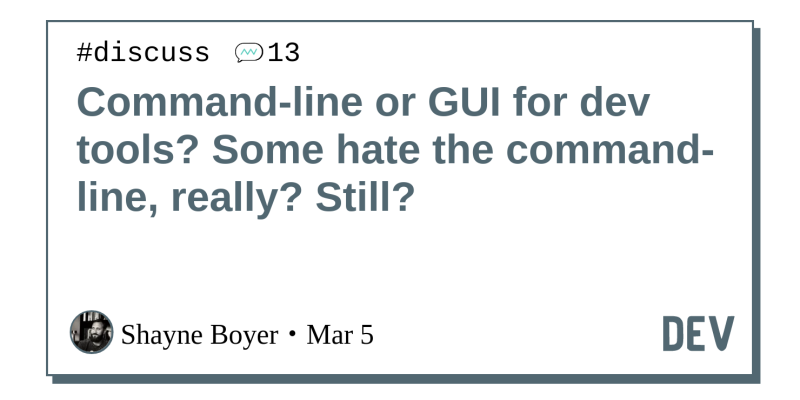 Command-line or GUI for dev tools? Some hate the command