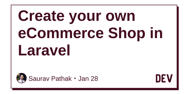 Create your own eCommerce Shop in Laravel - DEV Community 👩 💻👨 💻