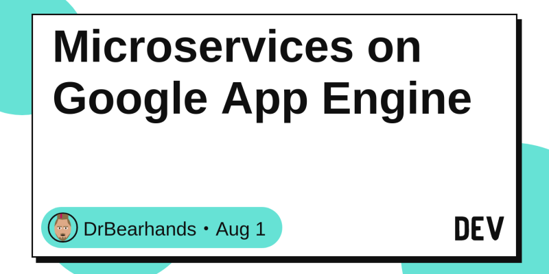 Microservices On Google App Engine Dev Community