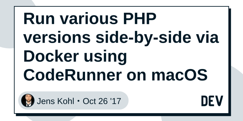 Run various PHP versions side-by-side via Docker using