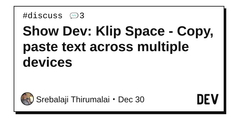Show Dev Klip Space Copy Paste Text Across Multiple Devices