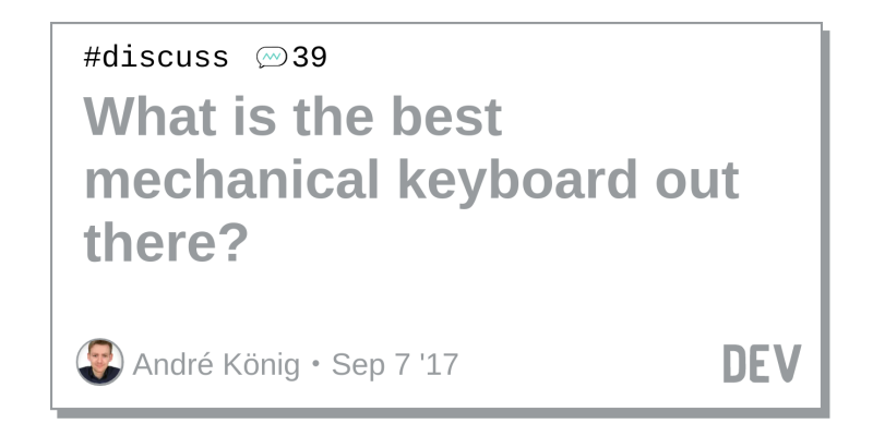 What is the best mechanical keyboard out there? - DEV Community