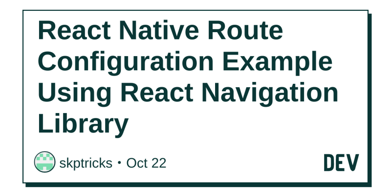 React Native Route Configuration Example Using React