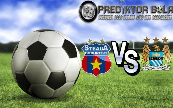 Prediksi Bola Steaua Bucharest vs Manchester City 17 Agustus 2016