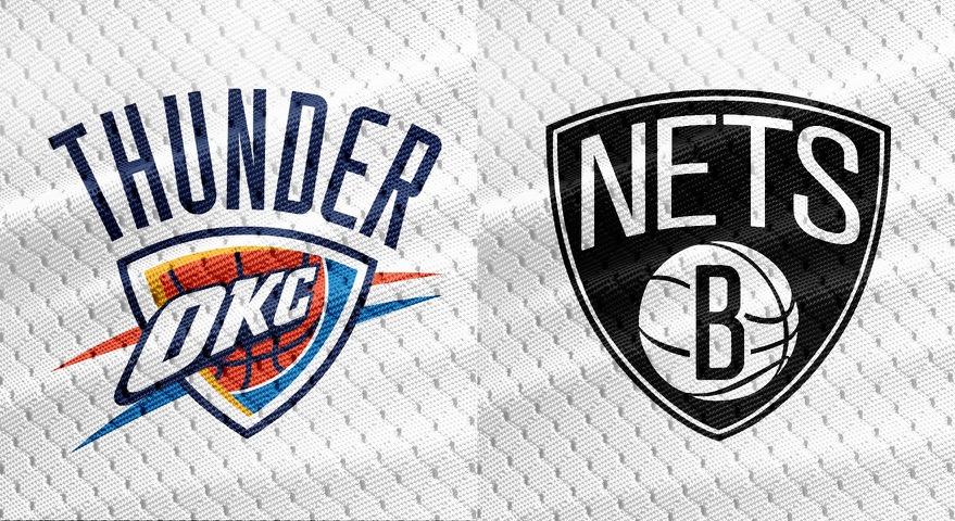 Oklahoma City Thunder vs Brooklyn Nets