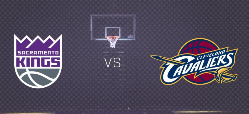 Sacramento Kings vs Cleveland Cavaliers
