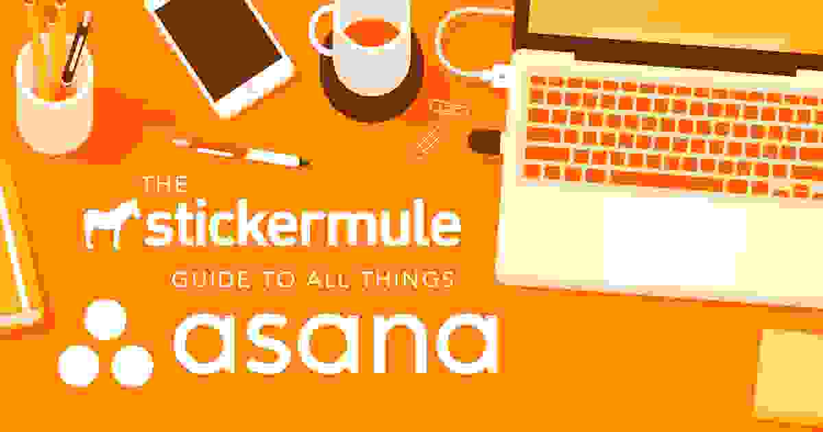 The Sticker Mule Guide to Asana