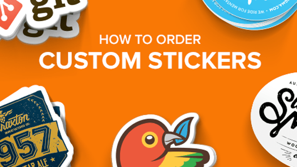 How to order custom stickers