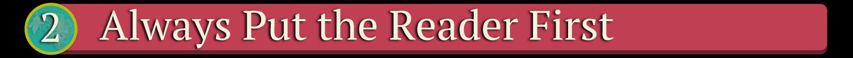 always-put-the-reader-first-header.png