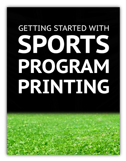 Sports Program Printing Ideas and Tips