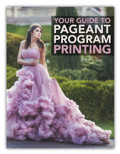 Your Guide to Pageant Program Printing