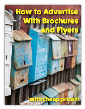 How to Advertise with Brochures and Flyers