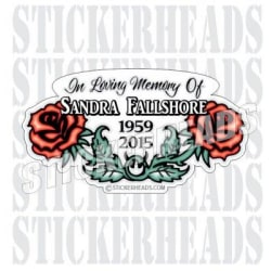 """Double Rose With name and dates  -  In Memory Of Sticker (3"""" Sticker ( Hard Hat Size )) large, primary, image"""