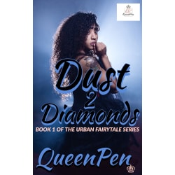 Dust 2 Diamonds: An Urban Fairytale large, primary, image