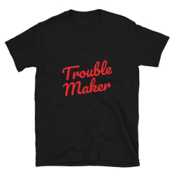TROUBLE MAKER - Short-Sleeve Unisex T-Shirt (Black / M) large, primary, image