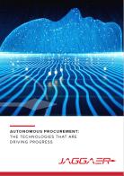 Autonomous Procurement: The Technologies That Are Driving Progress