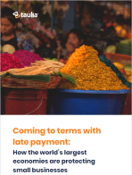 Coming to terms with late payment: How the world's largest economies are protecting small businesses