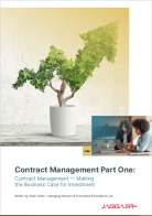 Contract Management Part One: Contract Management - Making the Business Case for Investment
