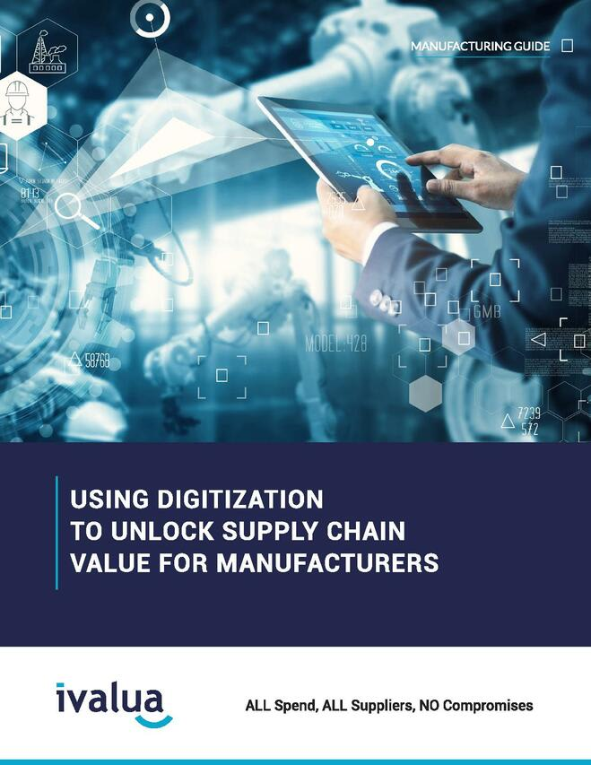 Using Digitization to Unlock Supply Chain Value for Manufacturers