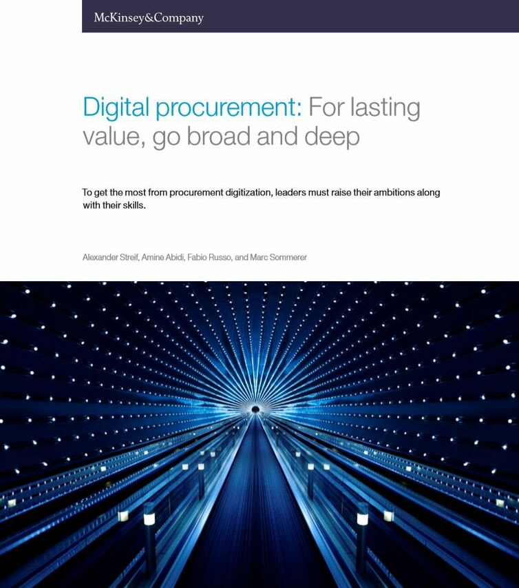 Digital Procurement: For lasting value, go broad and deep