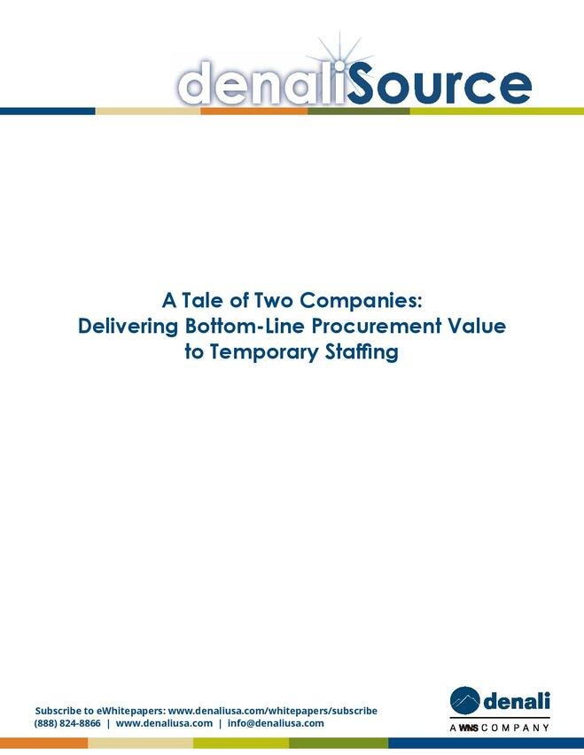 A Tale of Two Companies: Delivering Bottom-Line Procurement Value to Temporary Staffing