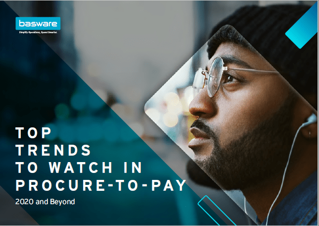 Top Trends to Watch in Procure-to-Pay: 2020 and Beyond