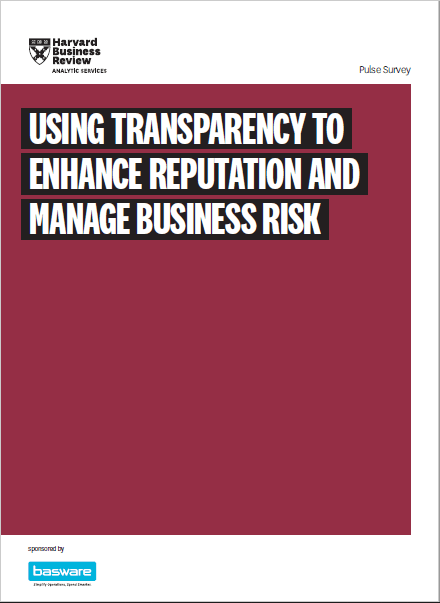 Using Transparency to Enhance Reputation and Manage Business Risk
