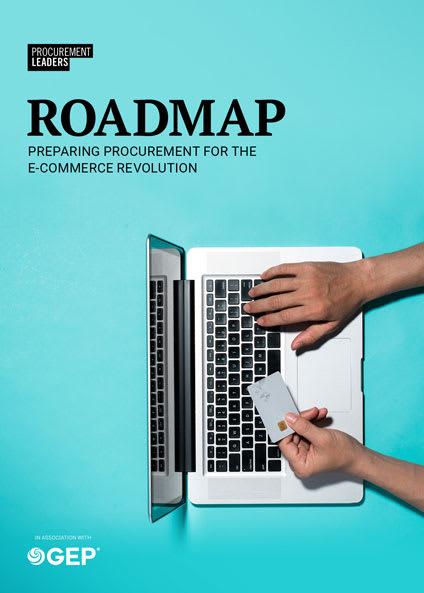 Roadmap: Preparing procurement for the e-commerce revolution