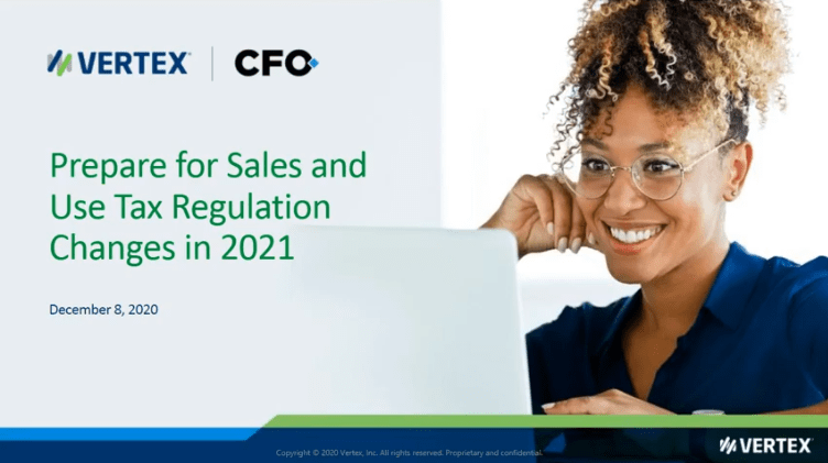 On-Demand Webcast: Prepare for Sales and Use Tax Changes in 2021