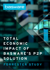 The Total Economic Impact of Basware's P2P Solution 2021