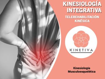 Kinesiología Integral - Telerehabilitación Kinésica - KINETIVA