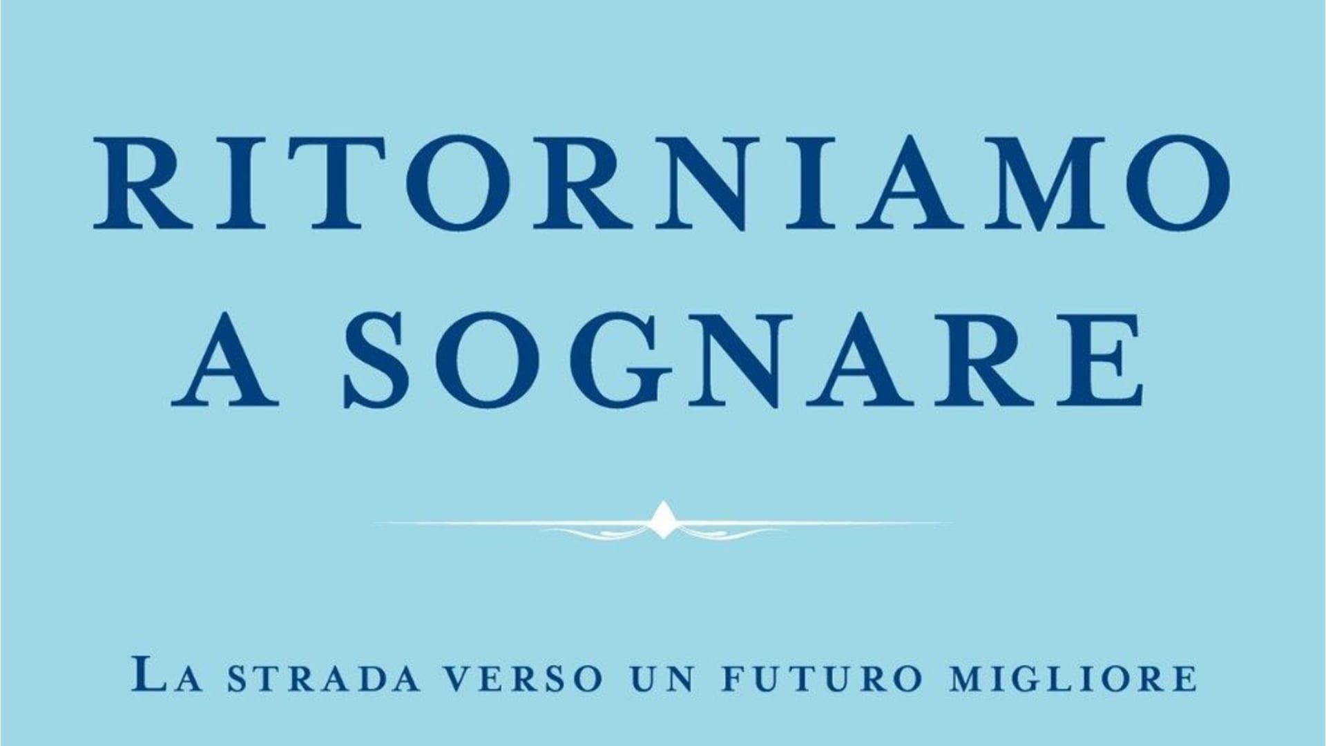 """""""Ritorniamo a sognare"""" il libro di Papa Francesco contro la pandemia"""