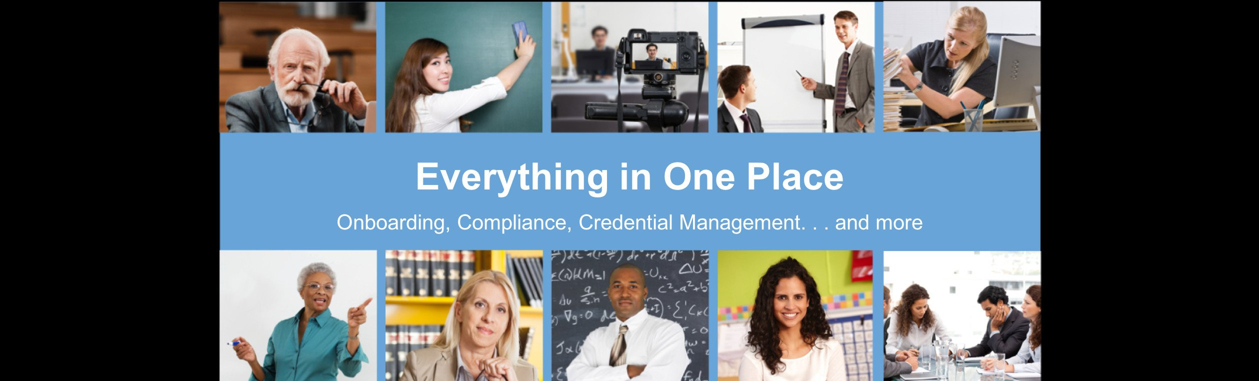 Onboarding, Compliance, Credential Management - Everything In One Place