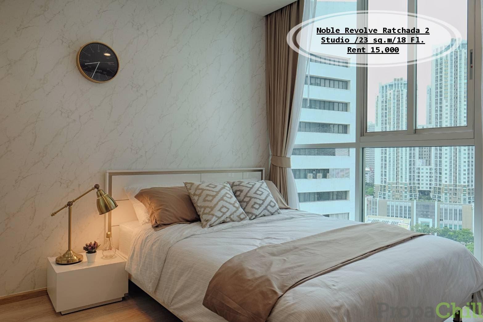 เช่า- Noble Revolve Ratchada 2 / Studio / 23 ตรม. /ชั้น 18 /ใกล้ MRT ศูนย์วัฒนธรรม เช่า 15,000 บ.