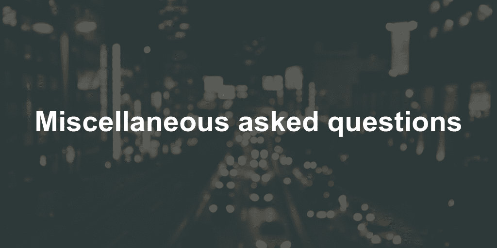 Miscellaneous asked questions - ProperSoft
