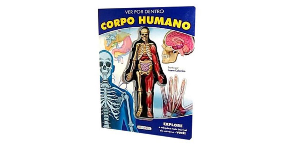Ver Por Dentro Do Corpo Humano Publiciti Distribuidora De Livros E Brinquedos Educativos