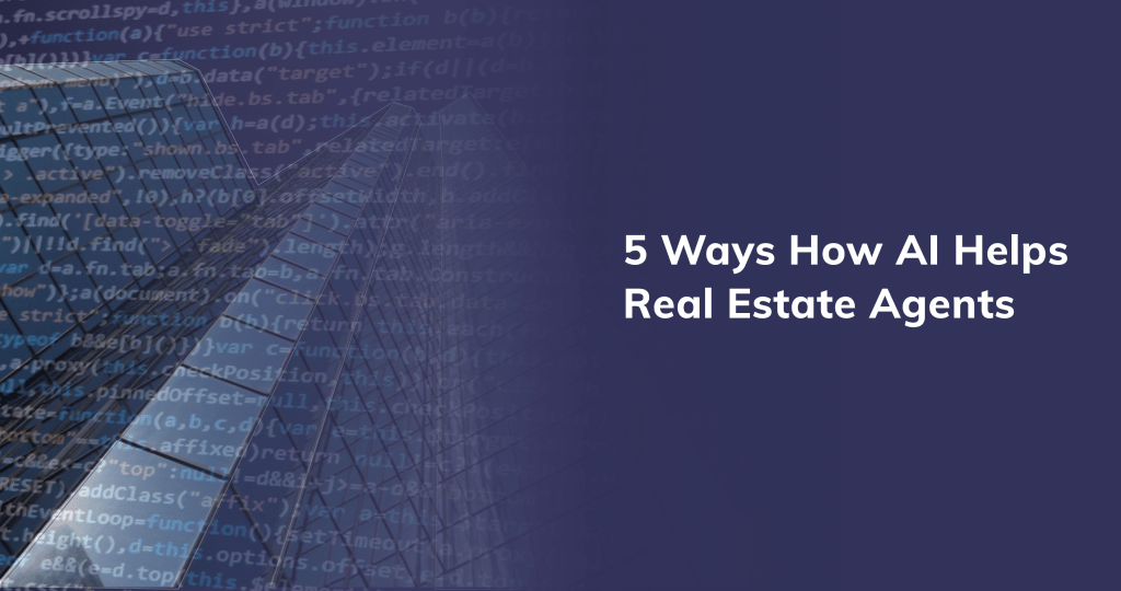 5 Ways How AI Helpes Real Estate Agents | Propertymate