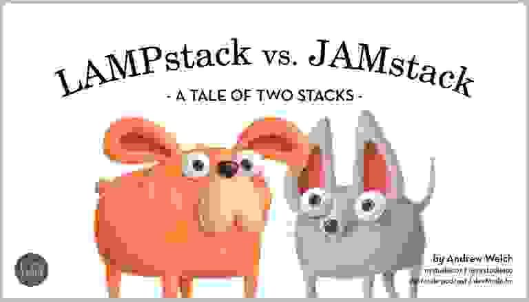 LAMPstack versus JAMstack