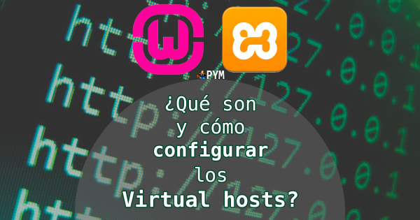 Cómo configurar VirtualHosts con Apache en Windows (en 2 pasos)