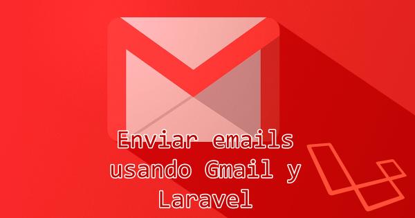 En Laravel: ¿Cómo enviar correos? (Configura el envío en 3 simples pasos)