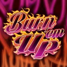 Burn'em Up