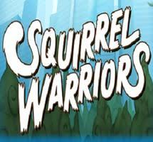 Squirrel Warriors