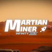 Martian Miner Infinity Reels