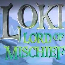 Loki: Lord of Mischief
