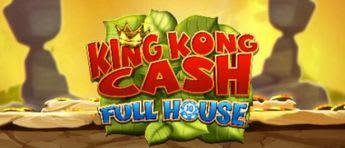 King Kong Cash Full House  Slot
