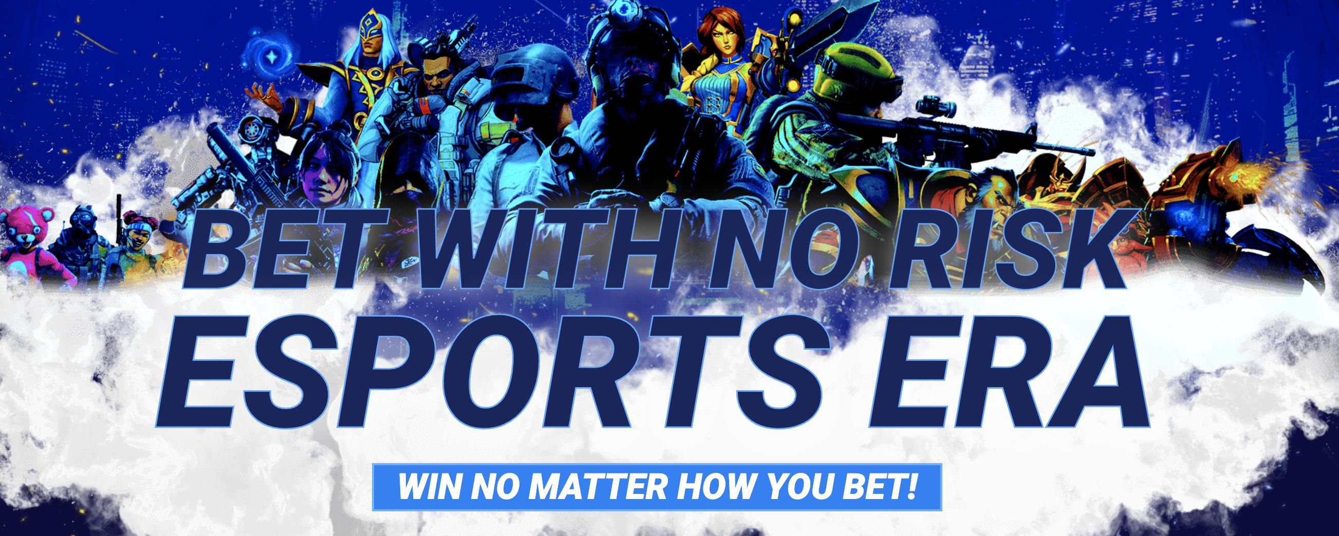 """Bet with no risk on 1xBet with """"Bet with No Risk Esports ERA"""""""